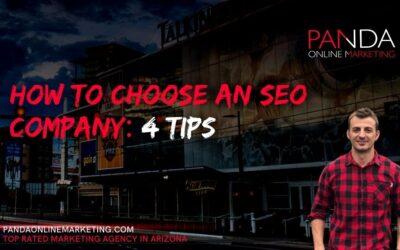 How To Choose An SEO Company: 4 Tips
