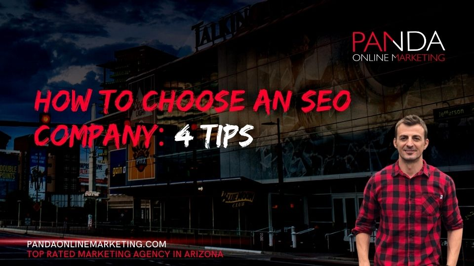 How To Choose An SEO Company: 4 Tips
