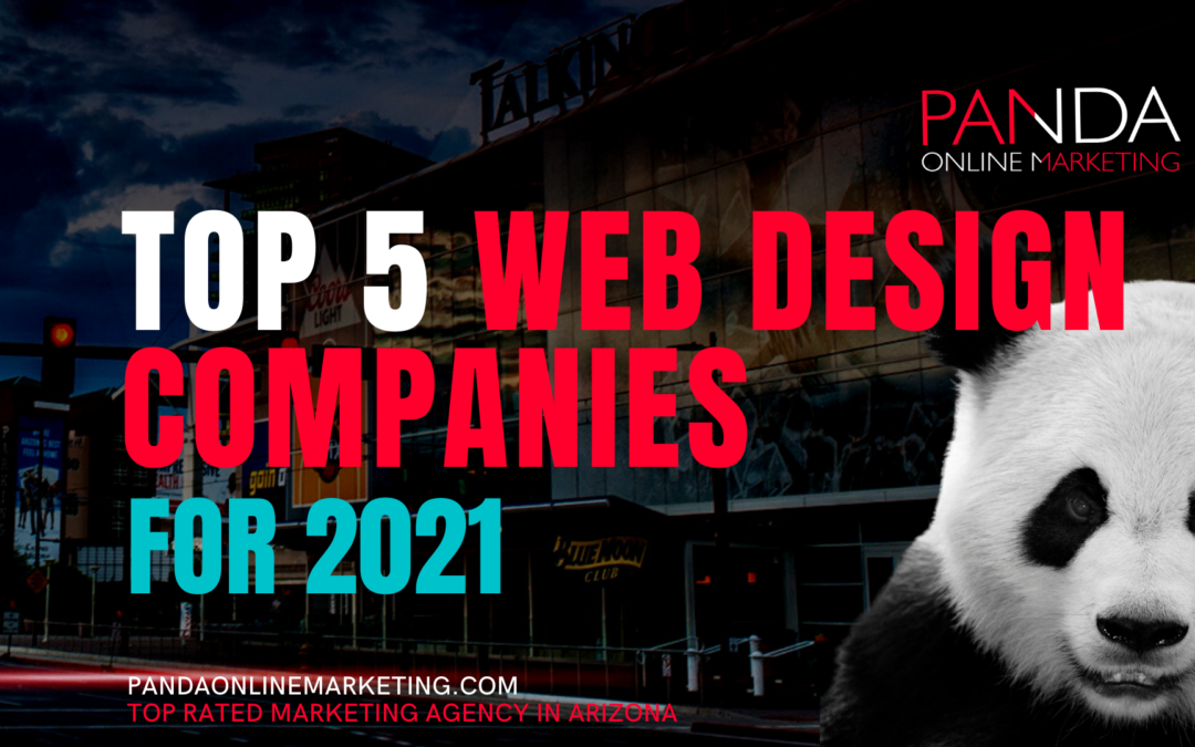 Top Five Web Design Companies For 2021